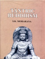 Tantric Buddhism <br>  By: Moharana