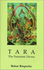 Tara: The Feminine Divine <br> By: Bokar Rinpoche