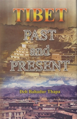 Tibet Past and Present <br>  By: Bell Charles