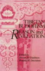 Tibetan Buddhism Reason and Revelation <br> By: Goodman, Steven D. and Davidson, Ronald M., Ed.