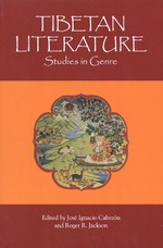 Tibetan Literature, Studies in Genre <br> By: Cabazon and Jackson