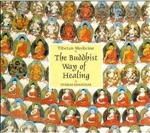 Tibetan Medicine: The Buddhist Way of Healing