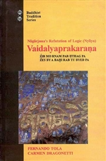 Vaidalyaprakarana: Refutation of Logic <br> By: Nagarjuna: Tola, tr.