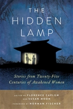 Hidden Lamp: Stories from Twenty-Five Centuries of Awakened Women