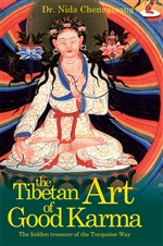 Tibetan Art of Good Karma: the Hidden Treasure of the Turquoise Way