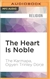 Heart Is Noble: Changing the World from the Inside Out (MP3 CD) H.H. Karmapa Ogyen Trinley Dorje