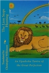 Lion Stops Hunting: An Upadesha Tantra of the Great Perfection Christopher Wilkinson (Translator)