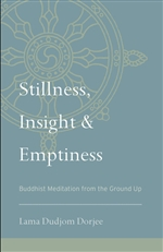 Stillness, Insight & Emptiness