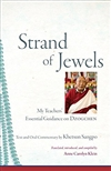 Strand of Jewels My Teachers' Essential Guidance on Dzogchen