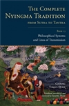 Complete Nyingma Tradition from Sutra to Tantra, Book 13