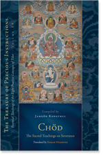 Chod: The Sacred Teachings on Severance