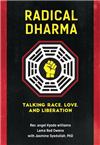 Radical Dharma: Talking Race, Love. and Liberation