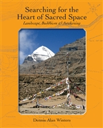 Searching for The Heart of Sacred Space: Landscape, Buddhism and Awakening
