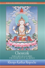 Chenrezik: For the Benefit of all Beings / Chenrezik: Por el Bien de los Seres