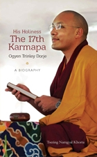 His Holiness the 17th Karmapa Ogyen Trinley Dorje A Biography <br> By: Tsering Namgyal