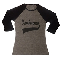 Ladies Dumbmoney Baseball Tee