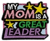 My Mom Is A Great Leader