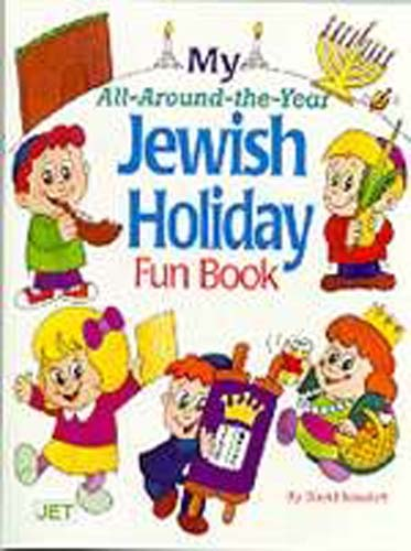 My All Around Year Jewish Holiday Fun Book PB