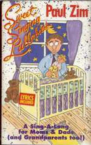 Paul Zim Sweet Singing Lullabies - Cassette