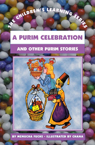 A Purim Celebration and Other Purim Stories by Menucha Fuchs