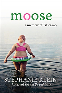Moose, a Memoir of Fat Camp
