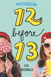 Friendship List: 12 Before 13 by Lisa Greenwald