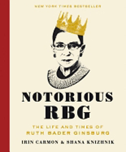 Notorious RBG: Life & Times of [Supreme Court Justice] Ruth Bader Ginsburg