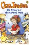 Cam Jansen: The Mystery of the Carnival Prize (Bargain Book)