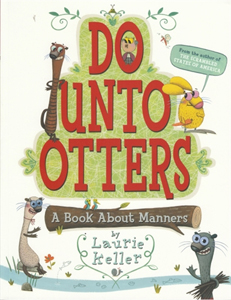 Do Unto Otters - a Book about Manners