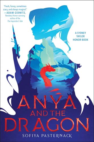 Anya and the Dragon, a story of fantasy and mayhem in 11th century Eastern Europe