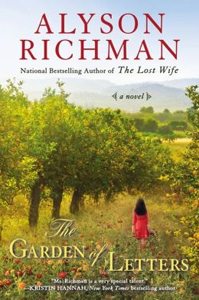 Garden of Letters, a novel by Alyson Richman