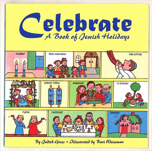 Celebrate: A Book of Jewish Holidays