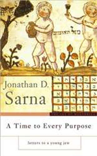 Time to Every Purpose by Jonathan D. Sarna