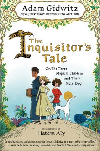 Inquisitor's Tale: or the Three Magical Children and their Holy Dog