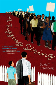 A Tugging String: a Novel about Growing up in the Civil Rights Era