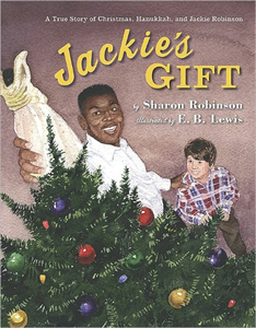 Jackie's Gift: A True Story of Christmas, Hanukkah, and Jackie Robinson
