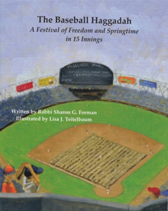 Baseball Haggadah, a Haggadah for Lovers of The Game