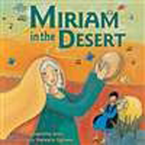 Miriam in the Desert (PB)