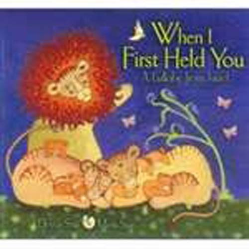When I First Held You (PB)