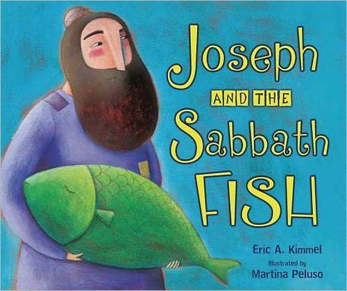 Joseph and the Sabbath Fish (PB)