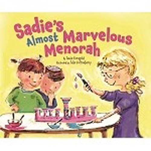 Sadie's Almost Marvelous Menorah PB