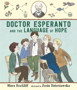 Doctor Esperanto and the Language of Hope: the creation of a universal language