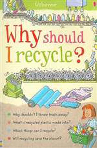 Why Should I Recycle? (PB)