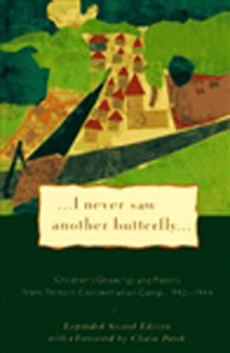 I Never Saw Another Butterfly: Poems and Art from Terezin