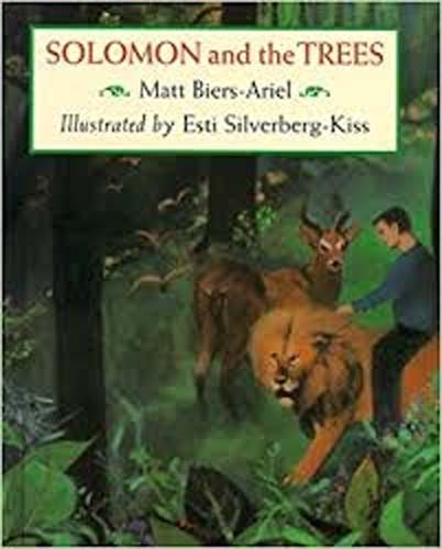 Solomon and the Trees, the story of Tu B'Shevat
