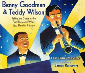 Benny Goodman & Teddy Wilson, taking the stage as the first Black-and-White Jazz Band