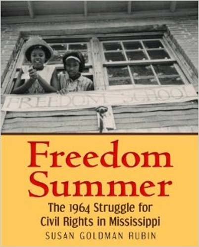 Freedom Summer, the 1964 Struggle for Civil Rights in Mississippi