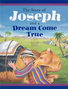 The Story of Joseph and a Dream Come True, a child's Bible story
