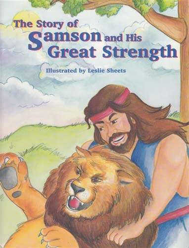 Story of Samson and his Great Strength, a child's Bible story