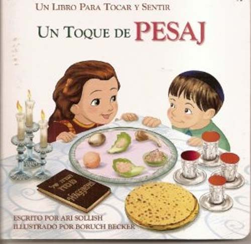 Un Toque de Pesaj (A Touch of Passover - Spanish)